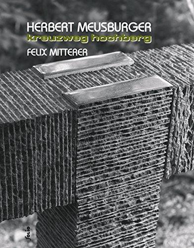 Herbert Meusburger u.a.: Kreuzweg Hochberg