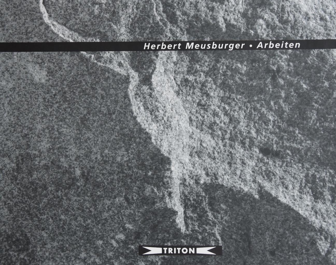 Herbert Meusburger - Arbeiten, Triton Verlag 1999